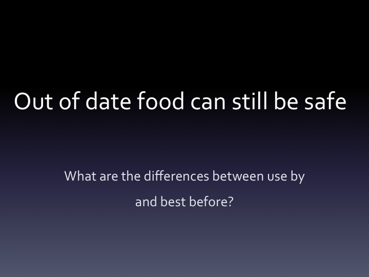 people throw away out of date food once it is past the use by date ...